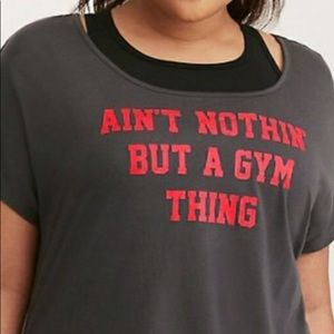 Torrid Graphic Shirt Ain't Nothing But A Gym Thing